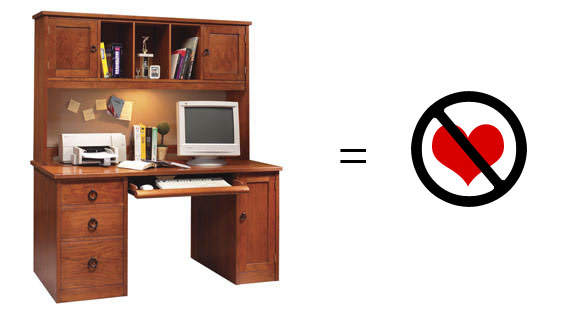 Computer Desk No Love